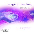 Fridrik Karlsson - Magical Healing